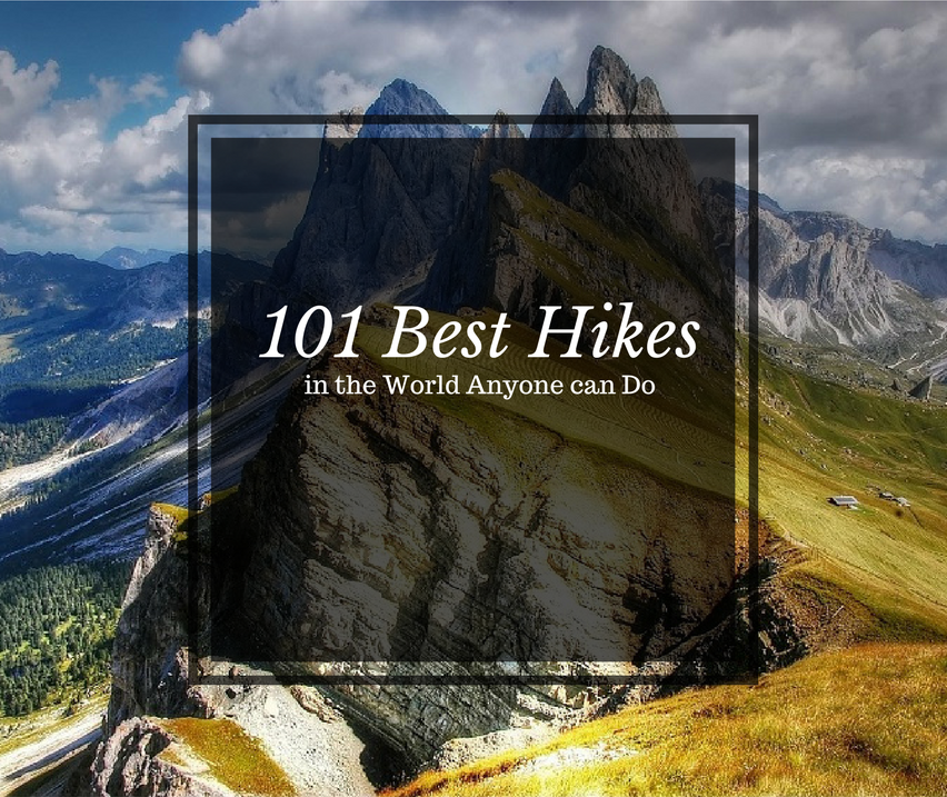 101 Best Hikes in the World